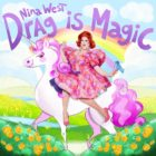 Nina West is releasing album Drag is Magic