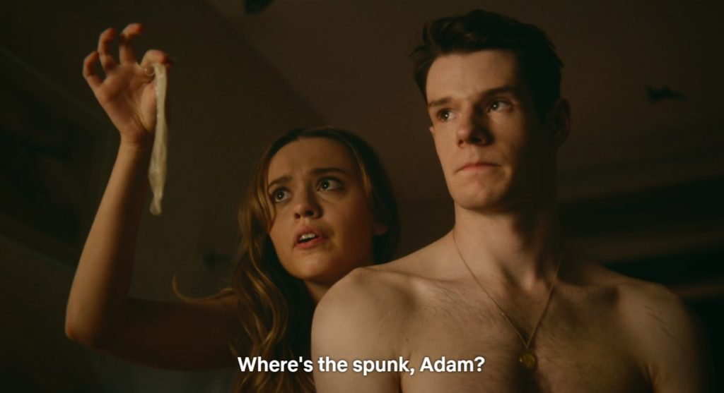 Sex Education quotes: Netflix: Where's the spunk, Adam?