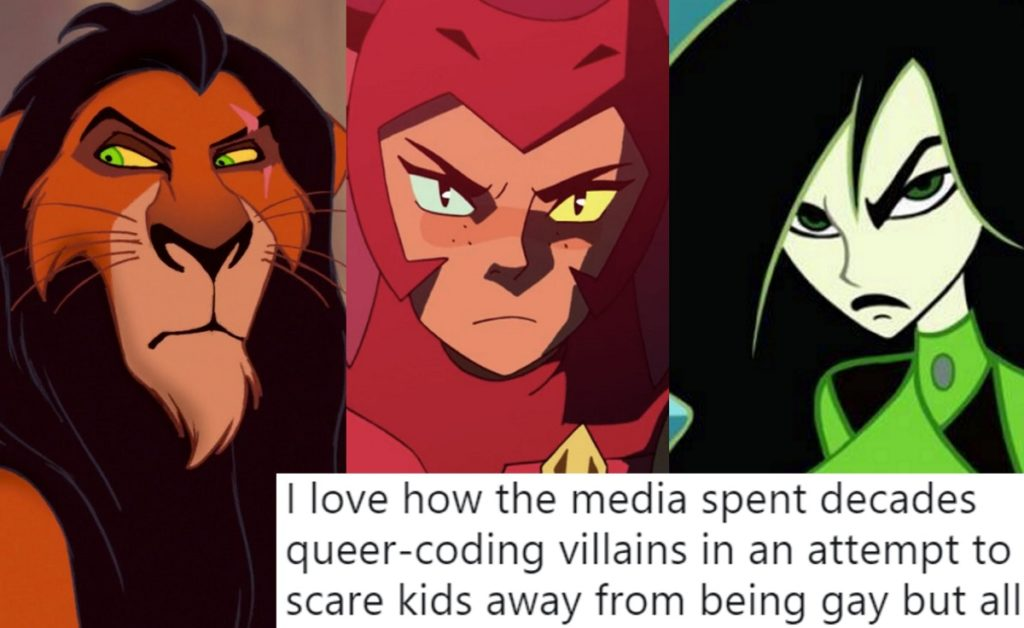 Animated characters Scar, Catra and Shego, all of whom have been the targets of queer-coding.