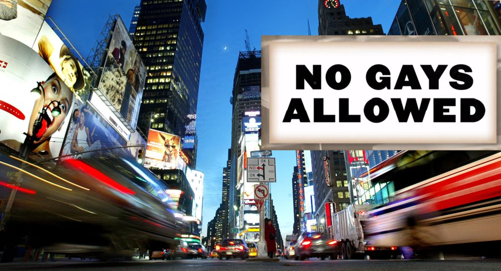 Times Square in New York City, alongside a sign that says 'No Gays Allowed'