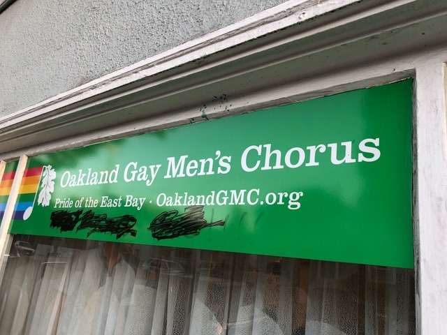 The Oakland Gay Men's Chorus group had their sign defaced