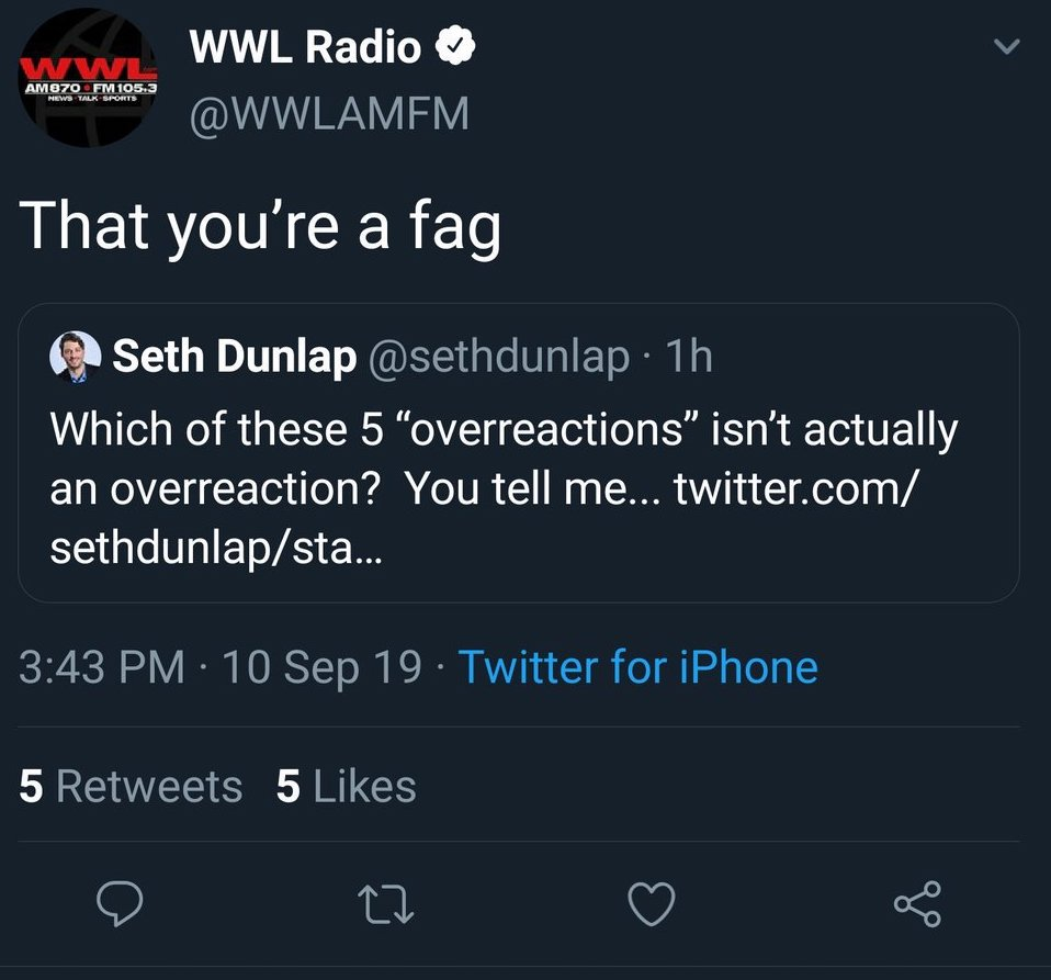 "The message from the WWL Radio Twitter account referred to host Seth Dunlap as a ""fag"""