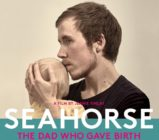 The journalist previously documented his experience of giving birth in the film Seahorse.