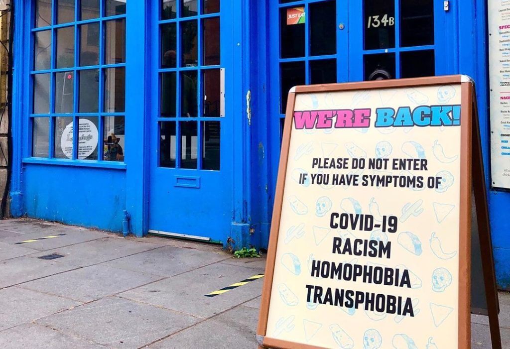 Dundee restaurant, Wee Mexico had been criticised by some due to their new sign that stands against discrimination.