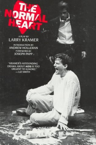 The Normal Heart follows a group of activists in 1980s New York trying to break through a conspiracy of silence. (Larry Kramer)