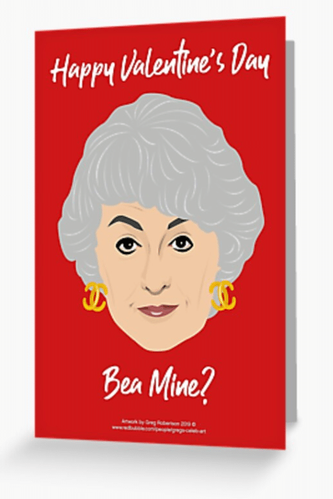This Valentine's Day card features Bea Arthur from The Golden Girls