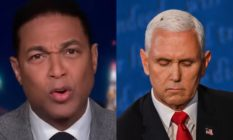 On the left: a screen grab of an angry Don Lemon talking to camera. On the right: Mike Pence, looking down, a fly resting on his white hair