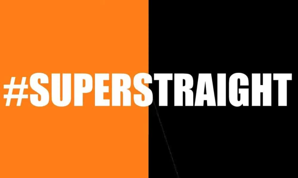 "A flag with the word ""#SuperStraight"" in white text against a half orange and half black background"