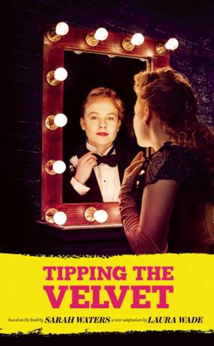 Tipping the Velvet by Sarah Waters.