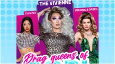 Tia Kofi, The Vivienne and Veronica Green are starring in Drag Queens of Pop.