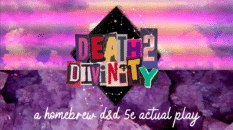 DnD Death 2 Divinity