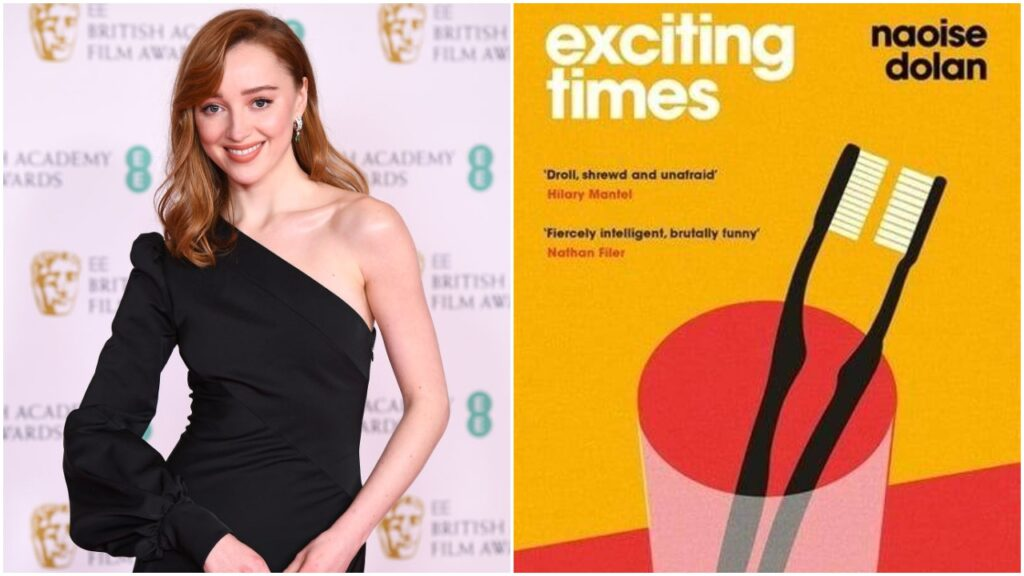 Phoebe Dynevor to star in Exciting Times adaption.