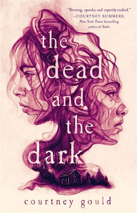 The Dead and the Dark. (Courtney Gould)