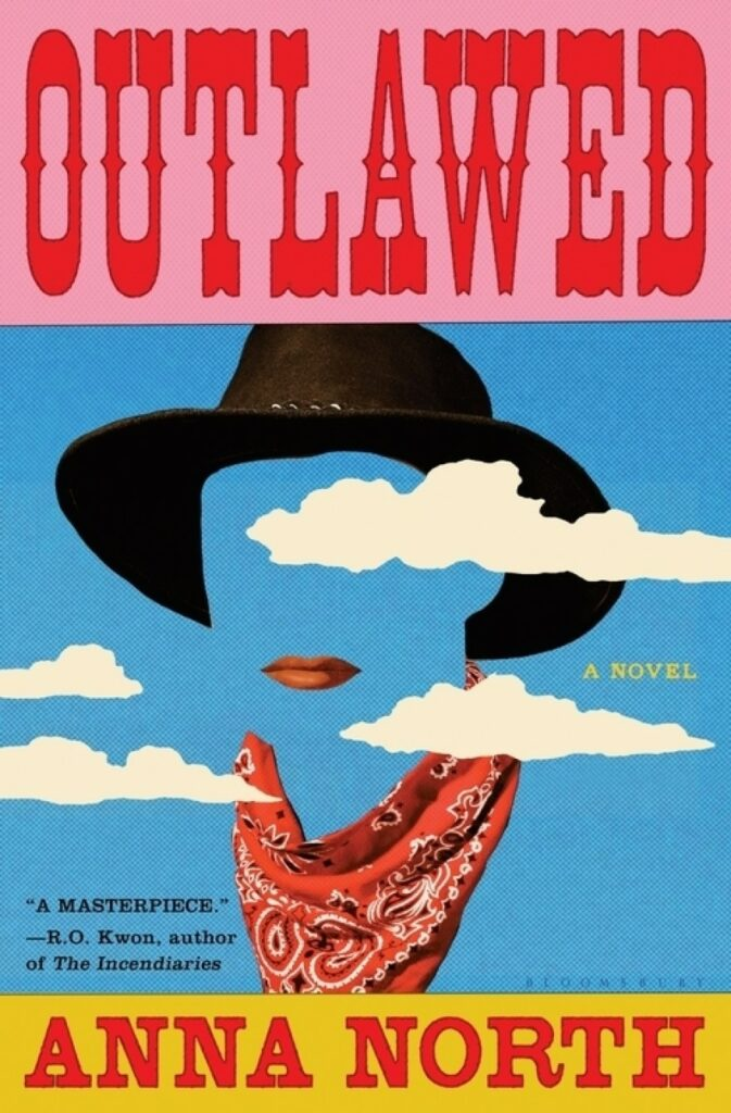 Outlawed. (Anna North)