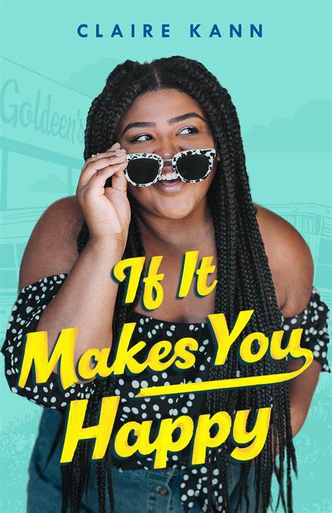 If It Makes You Happy by Claire Kann.