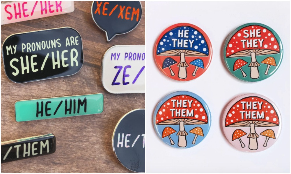 Pins showing preferred pronouns including he/she/xe and ze