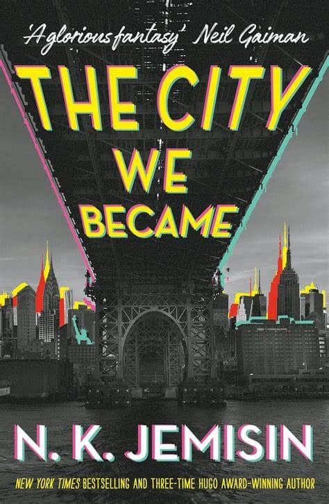 The City We Became by N. K. Jemisin.